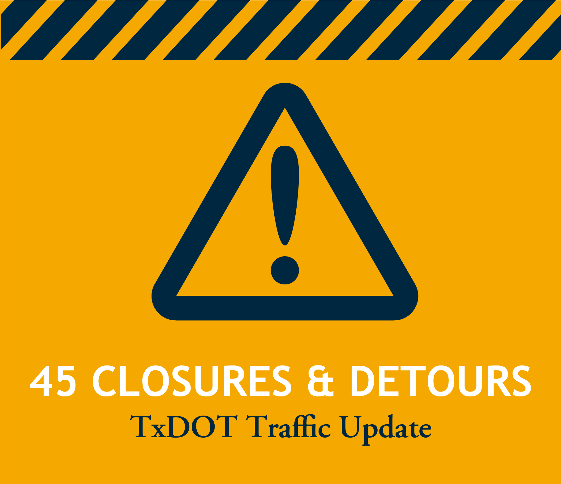 Traffic_Colsures and Detours graphic with caution sign