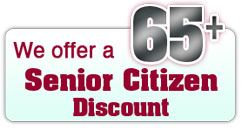 We Offer a Senior Citizen Discount for 65 and Older