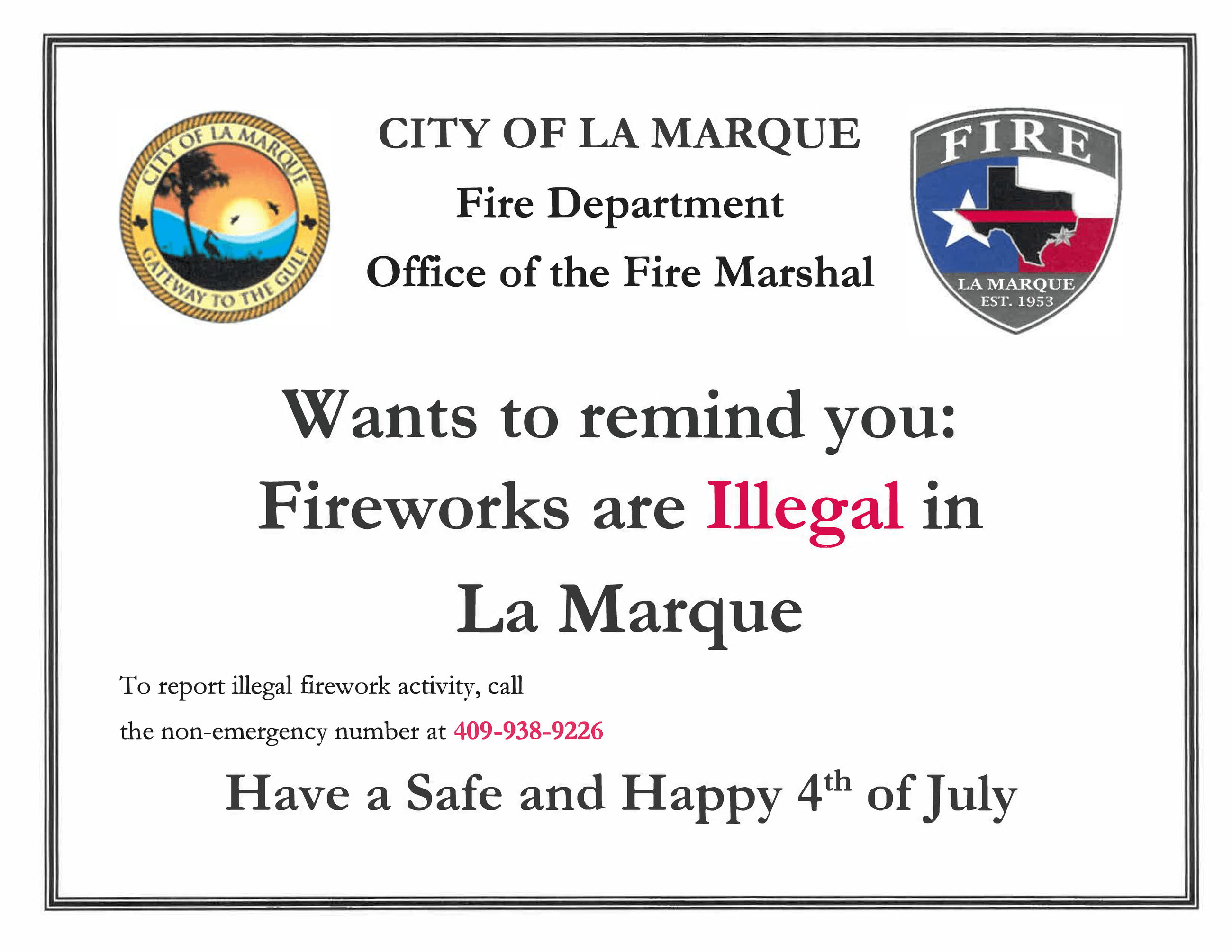Fire works prohibited 4th of july NOTICE